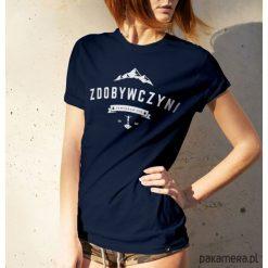 Bluzki damskie: Koszulka damska - ZDOBYWCZYNI