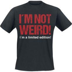 I´m Not Weird! I´m A Limited Edition! T-Shirt czarny. Czarne t-shirty męskie z nadrukiem marki I´m Not Weird! I´m A Limited Edition!, m, z okrągłym kołnierzem. Za 54,90 zł.
