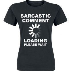 Sarcastic Comment Koszulka damska czarny. Czarne bluzki na imprezę Sarcastic Comment, xs, z nadrukiem, z okrągłym kołnierzem. Za 54,90 zł.
