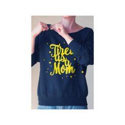 Tired as a mom bluza dla matek karmiących. Czarne bluzy z nadrukiem damskie One mug a day, s, z bawełny. Za 159,00 zł.