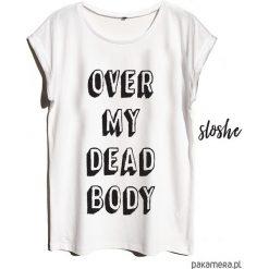 Bluzki, topy, tuniki: Over my dead body, t-shirt