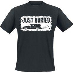 Just Buried T-Shirt czarny. Czarne t-shirty męskie Just Buried, xxl, z nadrukiem, z okrągłym kołnierzem. Za 62,90 zł.