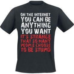 T-shirty męskie z nadrukiem: On The Internet You Can Be Anything You Want T-Shirt czarny