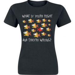 Bluzki z falbaną: What If You`re Right And They`re Wrong? Koszulka damska czarny